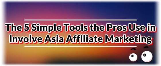 Involve Asia affiliate marketing promotion tools the pros use.