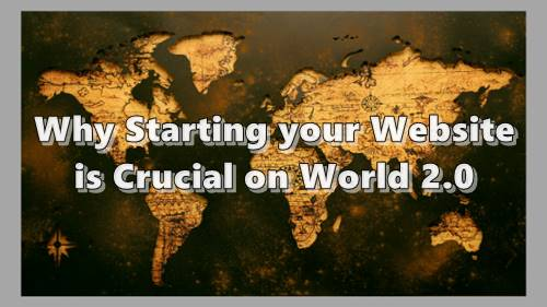 The world we know has changed, and starting your website today is crucial.